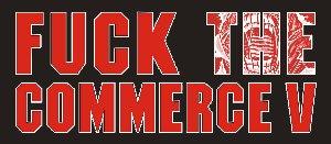 fuck the commerce